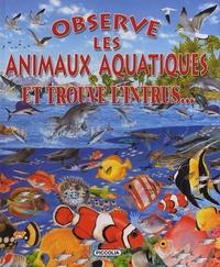 Francisco Arredondo - Observe les animaux aquatiques - Et trouve l'intrus....