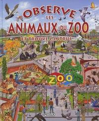 Francisco Arredondo - Observe les animaux du zoo - Et trouve l'intrus....