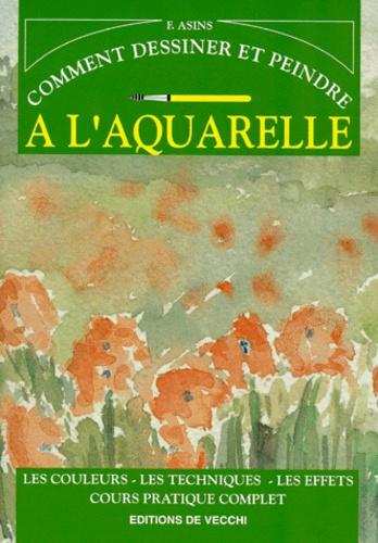 Francisco Asins - Comment dessiner et peindre à l'aquarelle.