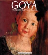 Francisco Calvo Serraller - Goya.