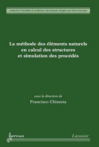 Francisco Chinesta - La méthode des éléments naturels en calcul des structures et des procédés.