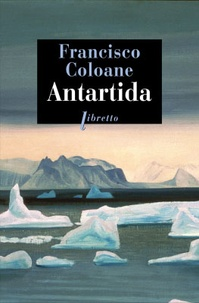 Francisco Coloane - Antartida.
