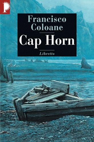 Francisco Coloane - Cap Horn.