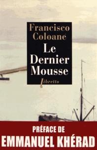 Francisco Coloane - Le Dernier Mousse.