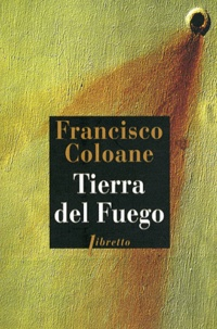 Francisco Coloane - Tierra del fuego.