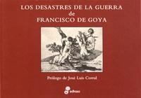 Francisco de Goya - Los desastres de la guerra de Francisco de Goya.