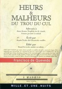 Francisco De Quevedo - Heurs et malheurs du trou du cul - Suivi de Poèmes satiriques et burlesques.