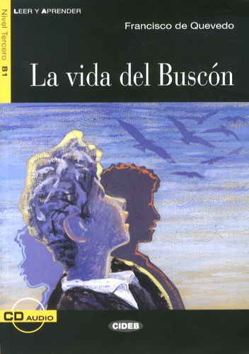 Francisco de Quevedo - La vida del Buscon. 1 CD audio