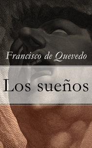 Francisco De Quevedo - Los sueños.