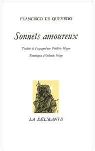 Francisco de Quevedo - Sonnets amoureux.