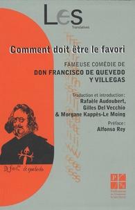 Francisco de Quevedo y Villegas - Comment doit être le favori.