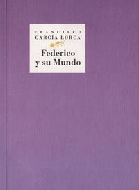 Francisco Garcia Lorca - Federico y su Mundo - (De Fuente Vaqueros a Madrid).