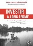 Francisco Garcia Paramés - Investir à long terme - Mon expérience en tant qu'investisseur.