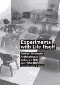 Francisco González de Canales - Experiments with Life Itself - (Englische Ausgabe).
