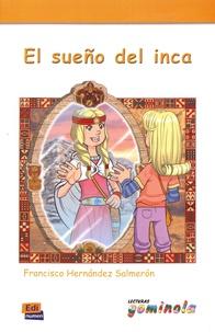 Francisco Hernandez Salmeron - El sueño del inca.