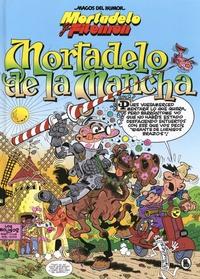 Francisco Ibañez - Mortadelo de la Mancha - Une aventura de Mortadelo y Filemon.