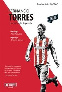 """Francisco Javier Díaz """"Picu"""" - Fernando Torres - Un Niño de leyenda."""