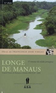 Francisco José Viegas - Longe de Manaus.