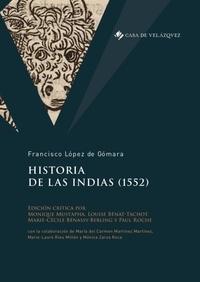 Francisco Lopez de Gomara - Historia de las Indias (1552).