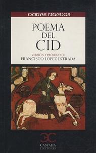 Francisco Lopez Estrada - Poema del Cid.