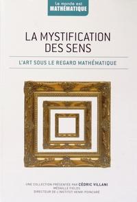 Francisco Martin Casalderrey - La mystification des sens - L'art sous le regard mathématique.