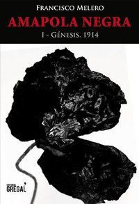 Francisco Melero - Amapola negra - I - Génesis (1914).