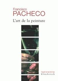 Francisco Pacheco - L'art de la peinture.
