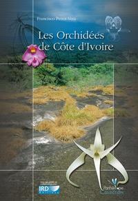 Francisco Perez-Vera - Les orchidées de Côte d'Ivoire.