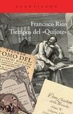 """Francisco Rico - Tiempos del """"Quijote""""."""