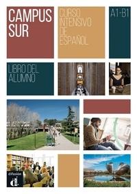 Francisco Rosales et Teresa Moreno - Campus sur A1-B1 - Libro del alumno.