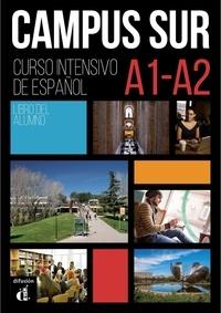 Francisco Rosales Varo et Teresa Moreno - Campus Sur A1-A2 - Libro del alumno.