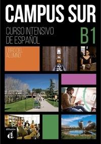 Corridashivernales.be Campus Sur B1 - Pack en 2 volumes : Libro del alumno ; Completo de comprension auditiva Image