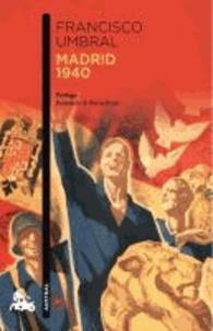 Francisco Umbral - Madrid 1940.