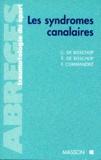 Francisque Commandré et Guy de Bisschop - La traumatologie du sport - Les syndromes canalaires.
