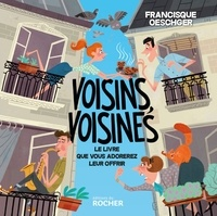 Francisque Oeschger - Voisins, voisines.