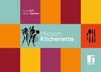 Franck Arif et Olivier Gechter - Mission kitchenette.