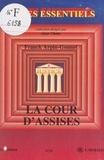 Franck Arpin-Gonnet - La Cour d'assises.