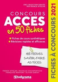 Franck Attelan et Nicholas Chicheportiche - Concours Accès - 50 fiches méthodes, savoir-faire et astuces.
