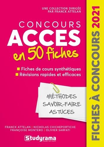 Concours Accès. 50 fiches méthodes, savoir-faire et astuces  Edition 2021