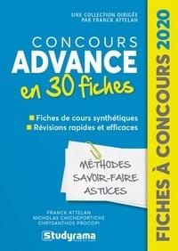 Franck Attelan et Nicholas Chicheportiche - Concours Advance - 30 fiches méthodes, savoir-faire et actuces.
