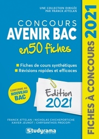 Franck Attelan et Nicholas Chicheportiche - Concours Avenir Bac 50 fiches - Méthodes, savoir-faire et astuces.
