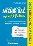 Franck Attelan et Nicholas Chicheportiche - Concours Avenir Bac - 40 fiches méthodes, savoir faire et astuces.