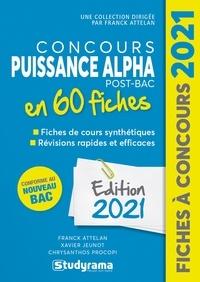 Franck Attelan et Chrysanthos Procopi - Concours Puissance Alpha Post-Bac 60 fiches - Méthodes, savoir-faire et astuces.