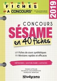 Franck Attelan et Nicholas Chicheportiche - Concours Sésame - 40 fiches méthodes, savoir-faire et astuces.