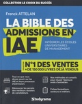 Franck Attelan - La bible des admissions en IAE.