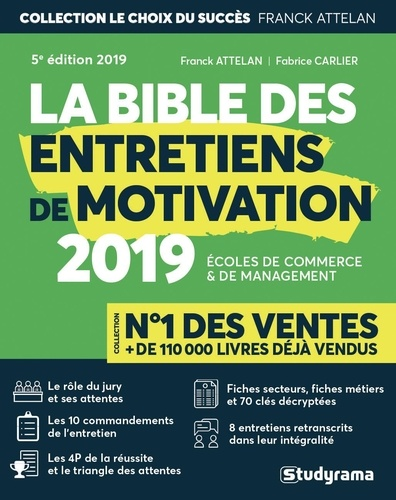 La bible des entretiens de motivation et de personnalité. Concours d'entrée des écoles de commerce et de management 5e édition