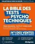 Franck Attelan et François Drogoul - La bible des tests psychotechniques.