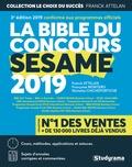 Franck Attelan et Nicholas Chicheportiche - La bible du concours Sésame.