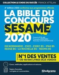 Franck Attelan et Vincent Giuliani - La Bible du concours SESAME.