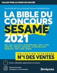Franck Attelan et Nicholas Chicheportiche - La Bible du concours SESAME.